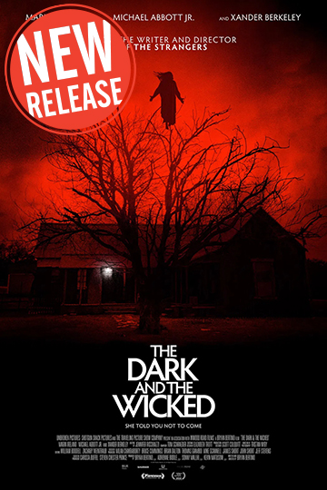 The Dark and the Wicked (R) Movie Poster