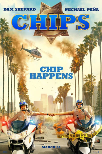 CHIPS (R) Movie Poster