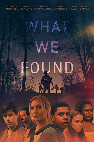 What We Found (R) Movie Poster