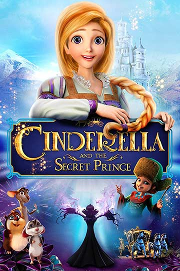 CINDERELLA AND THE SECRET PRINCE (PG) Movie Poster