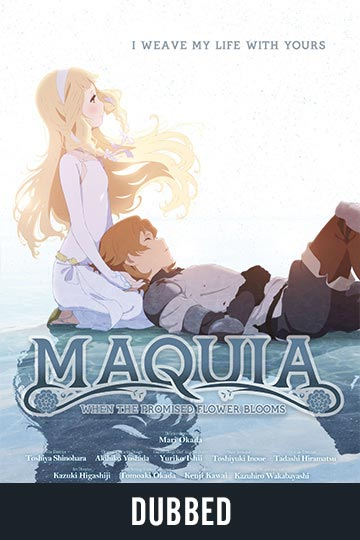 MAQUIA: WHEN THE PROMISED FLOWER BLOOMS (DUB) (NR) Movie Poster