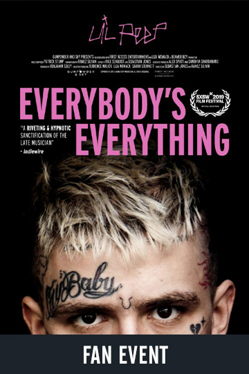 EVERYBODY'S EVERYTHING - FAN EVENT (NR) Movie Poster