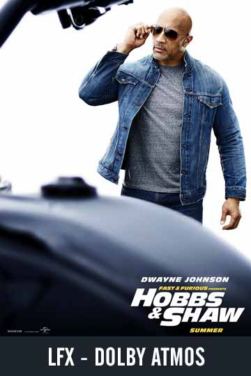 LFX FAST & FURIOUS PRESENT: HOBBS & SHAW (PG-13) Movie Poster