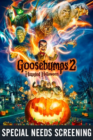 SPECIAL NEEDS: GOOSEBUMPS 2: HAUNTED HALLOWEEN (PG) Movie Poster