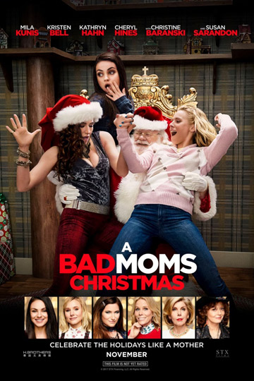 A BAD MOMS CHRISTMAS (R) Movie Poster