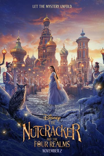 THE NUTCRACKER AND THE FOUR REALMS (PG) Movie Poster