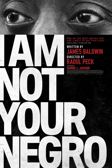 I AM NOT YOUR NEGRO (PG-13) Movie Poster