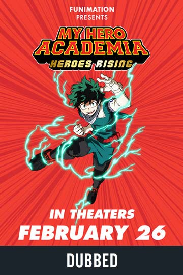 MY HERO ACADEMIA: HEROES RISING (DUBBED) (PG-13) Movie Poster