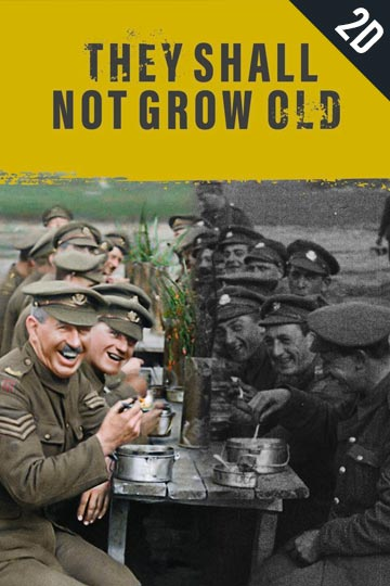 2D THEY SHALL NOT GROW OLD (R) Movie Poster