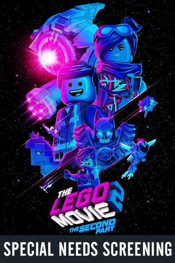 SPECIAL NEEDS: THE LEGO MOVIE 2: THE SECOND PART (PG) Movie Poster
