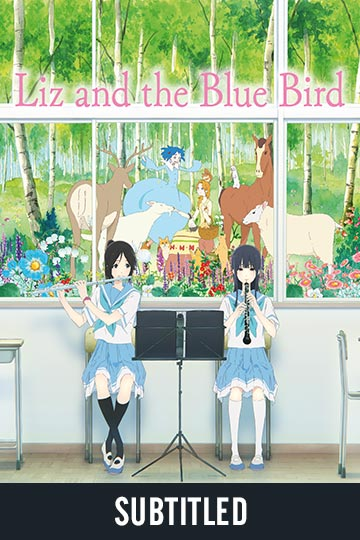 LIZ AND THE BLUE BIRD (SUBTITLED) (NR) Movie Poster