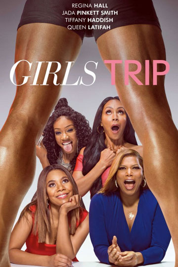 GIRLS TRIP (R) Movie Poster