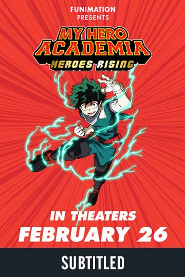 MY HERO ACADEMIA: HEROES RISING (SUBTITLED) (PG-13) Movie Poster