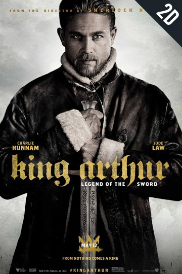 KING ARTHUR: LEGEND OF THE SWORD (PG-13) Movie Poster