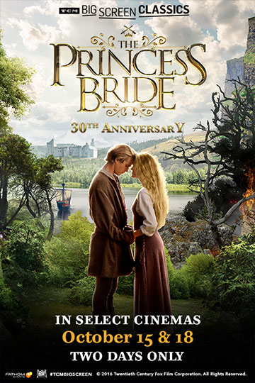 THE PRINCESS BRIDE: 30TH ANNIVERSARY (PG) Movie Poster