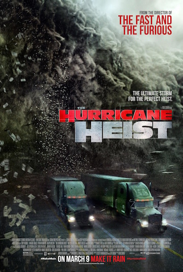 THE HURRICANE HEIST (PG-13) Movie Poster