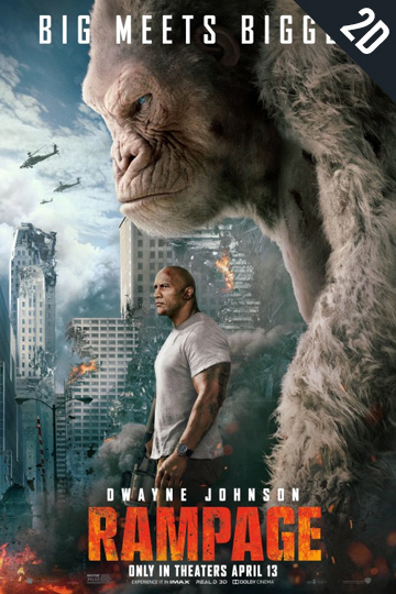 RAMPAGE (PG-13) Movie Poster