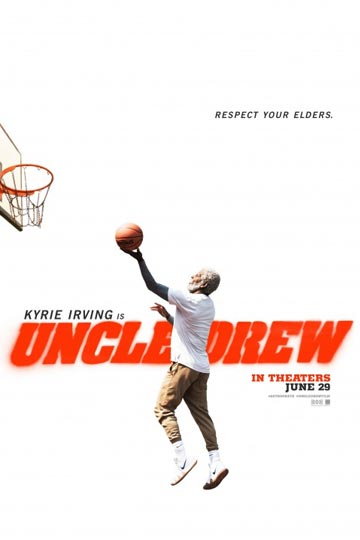 UNCLE DREW (PG-13) Movie Poster