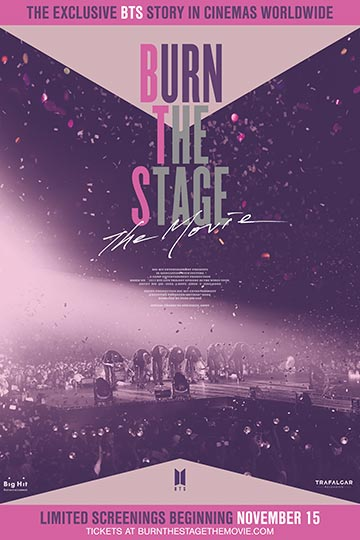 BURN THE STAGE: THE MOVIE (NR) Movie Poster