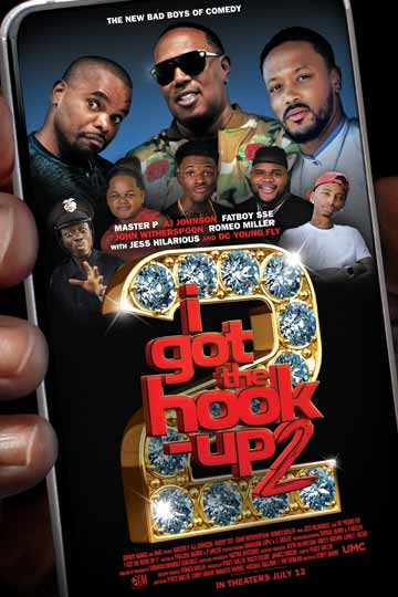I GOT THE HOOK UP 2 (NR) Movie Poster