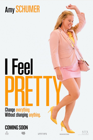 I FEEL PRETTY (PG-13) Movie Poster