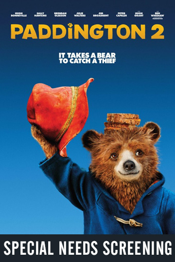 SPECIAL NEEDS: PADDINGTON 2 (PG) Movie Poster