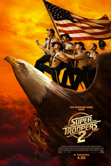 SUPER TROOPERS 2 (R) Movie Poster