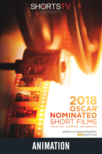 2018 OSCAR NOMINATED SHORT FILMS - ANIMATION (NR) Movie Poster