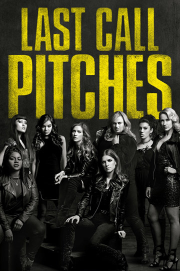 PITCH PERFECT 3 (PG-13) Movie Poster